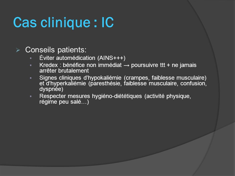 Cas clinique : IC Conseils patients: Éviter automédication (AINS+++)