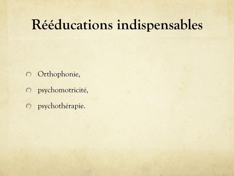 Rééducations indispensables