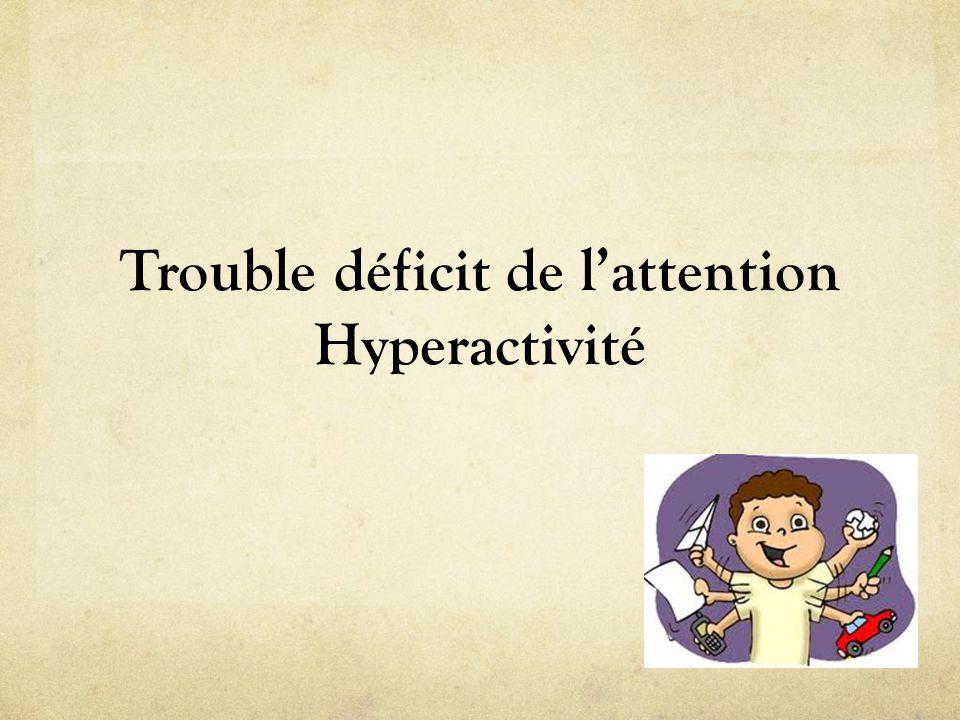 Trouble déficit de l'attention Hyperactivité