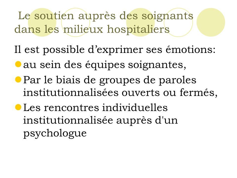 Le soutien auprès des soignants dans les milieux hospitaliers