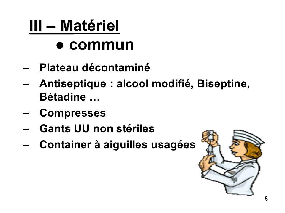 III – Matériel ● commun Plateau décontaminé