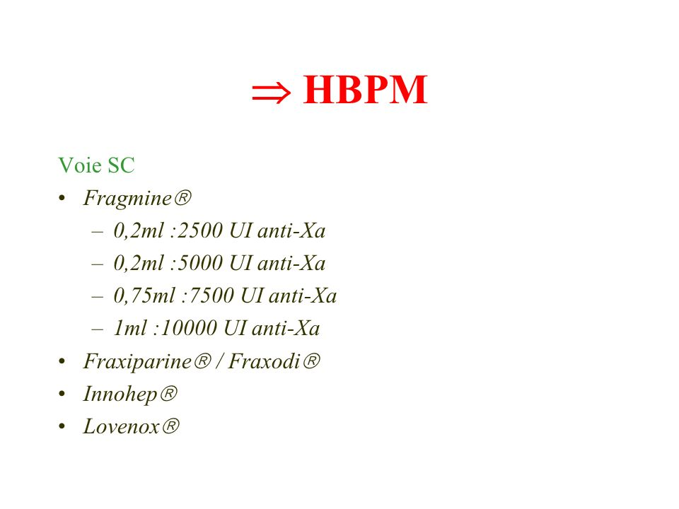  HBPM Voie SC Fragmine 0,2ml :2500 UI anti-Xa 0,2ml :5000 UI anti-Xa