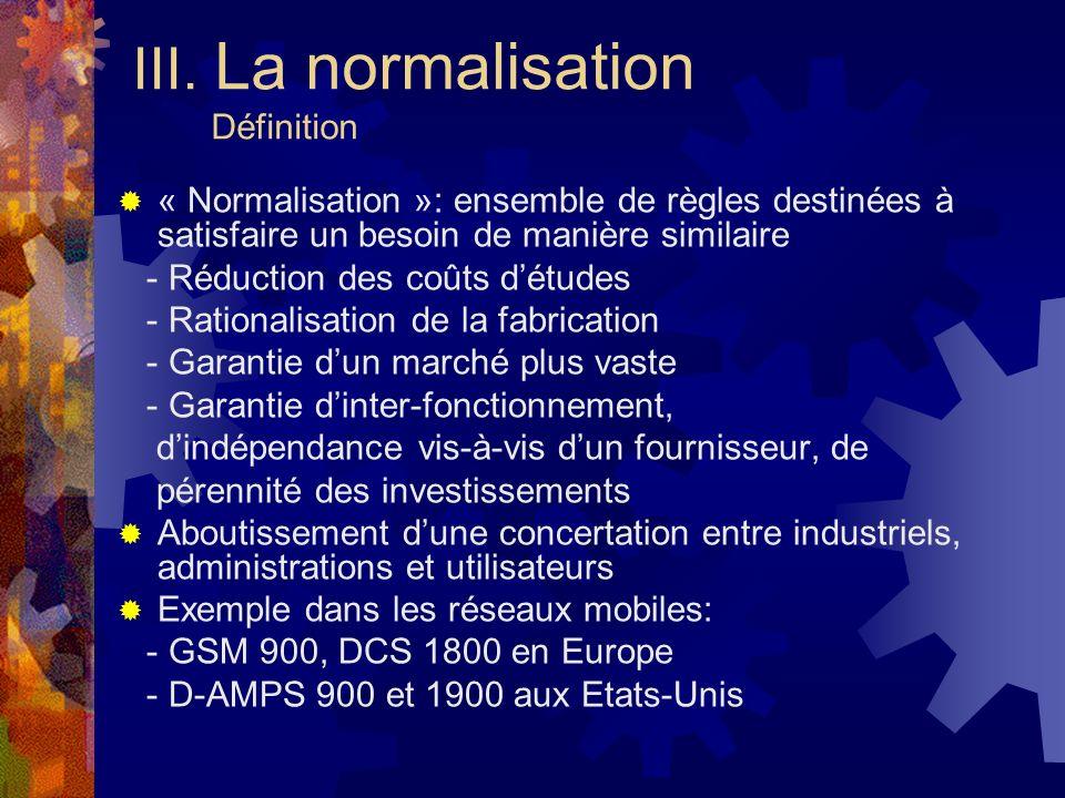 III. La normalisation Définition