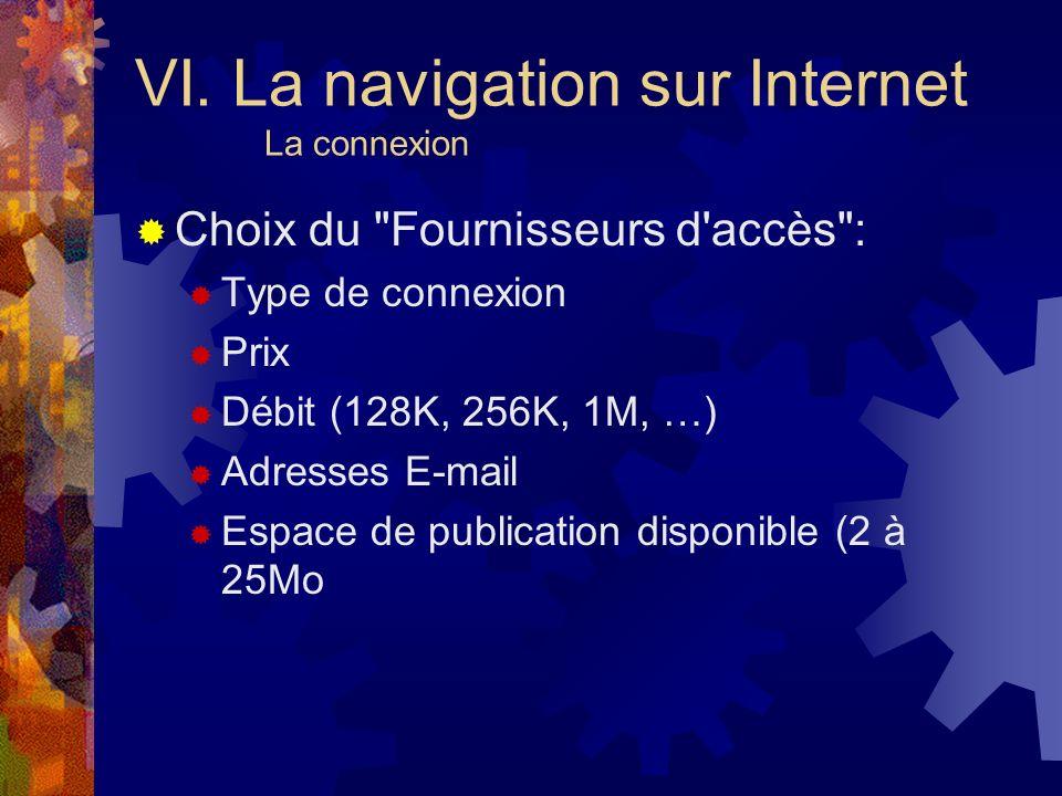 VI. La navigation sur Internet La connexion