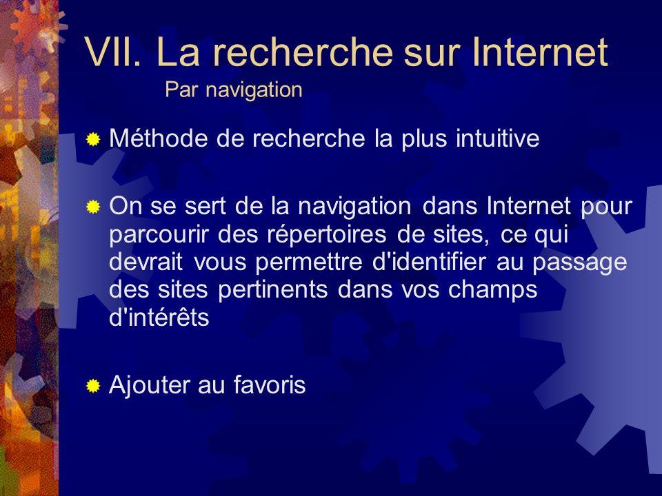 VII. La recherche sur Internet Par navigation