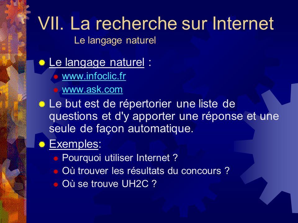 VII. La recherche sur Internet Le langage naturel
