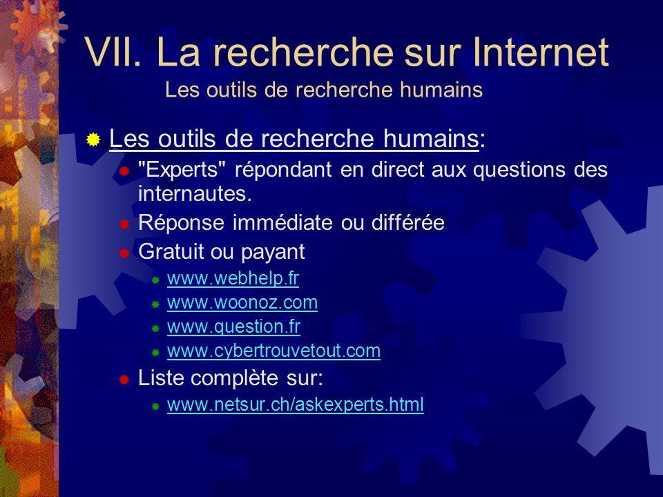 VII. La recherche sur Internet Les outils de recherche humains