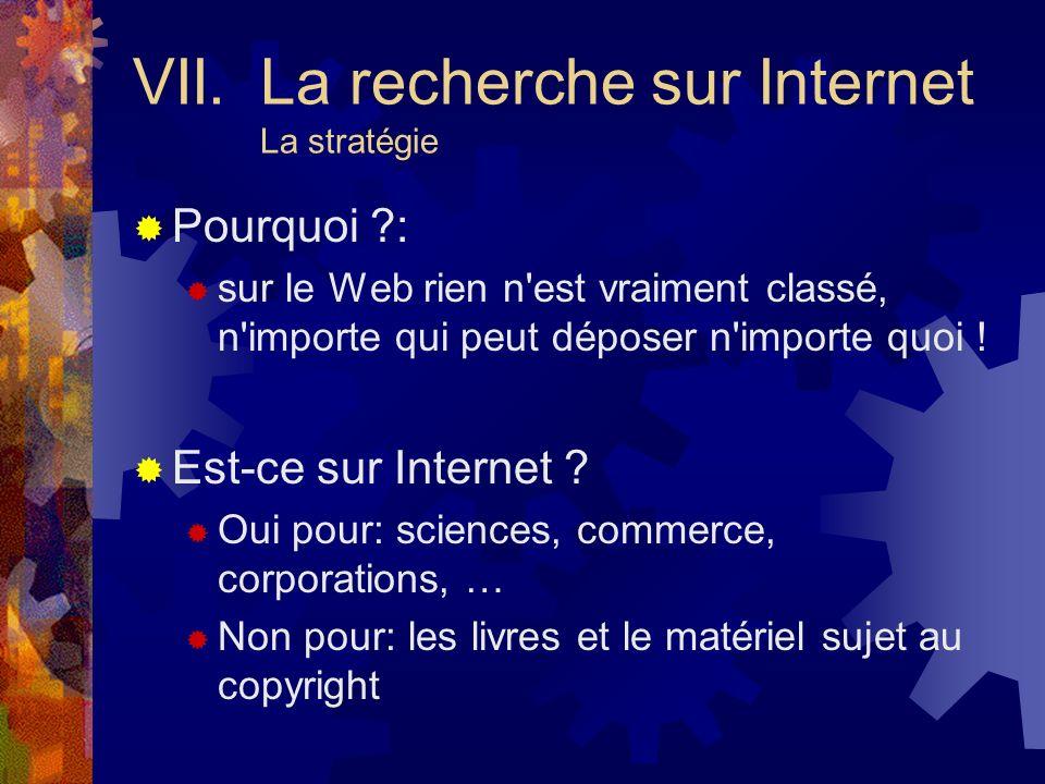 VII. La recherche sur Internet La stratégie