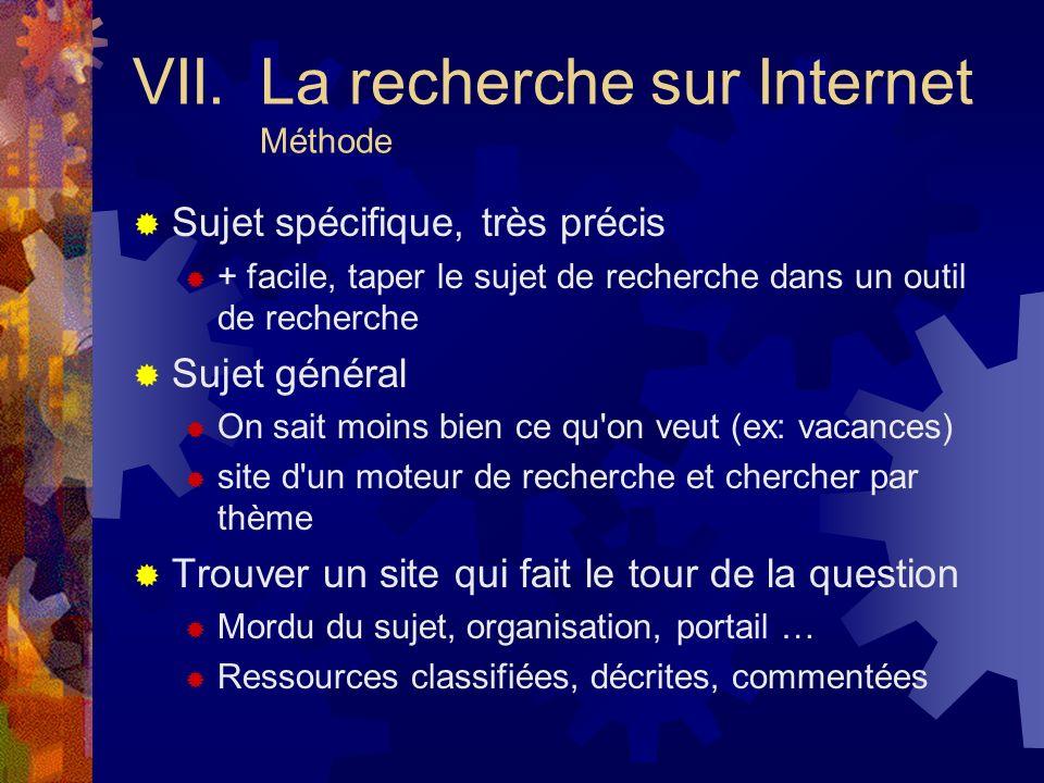 VII. La recherche sur Internet Méthode