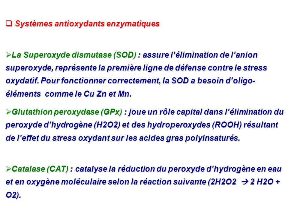 Systèmes antioxydants enzymatiques