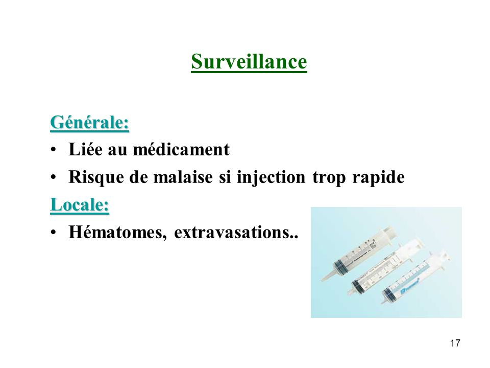 Surveillance Générale: Liée au médicament