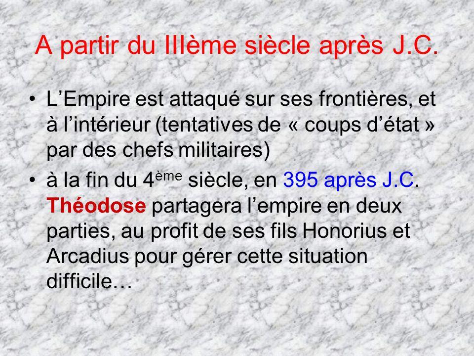 A partir du IIIème siècle après J.C.
