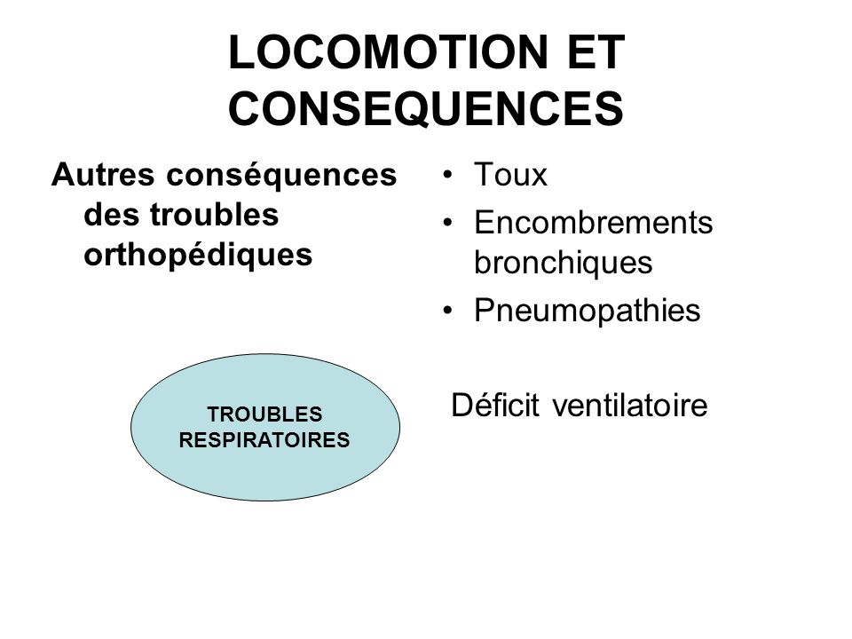 LOCOMOTION ET CONSEQUENCES