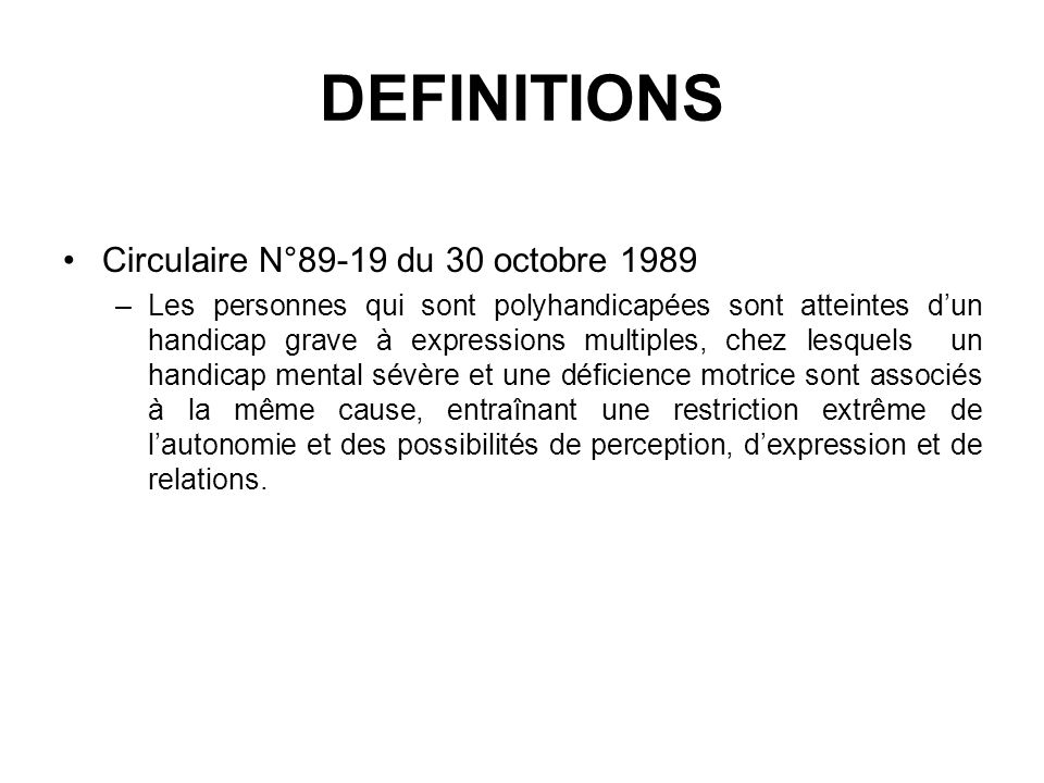 DEFINITIONS Circulaire N°89-19 du 30 octobre 1989