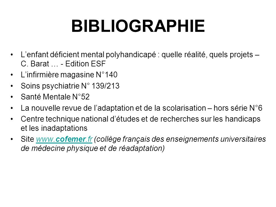 BIBLIOGRAPHIEL'enfant déficient mental polyhandicapé : quelle réalité, quels projets – C. Barat … - Edition ESF.