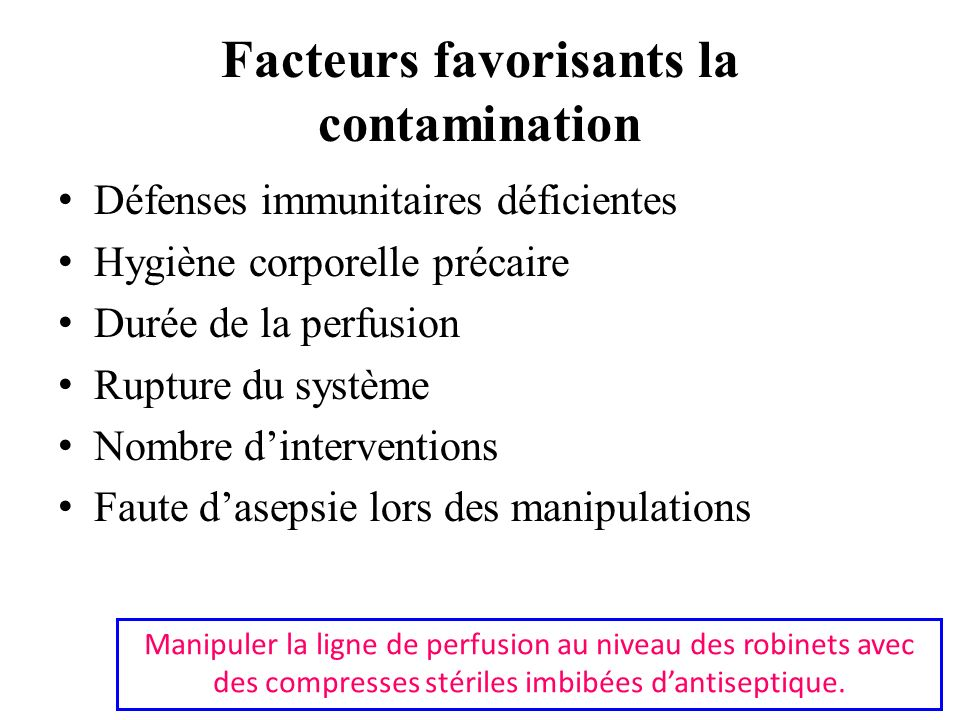 Facteurs favorisants la contamination