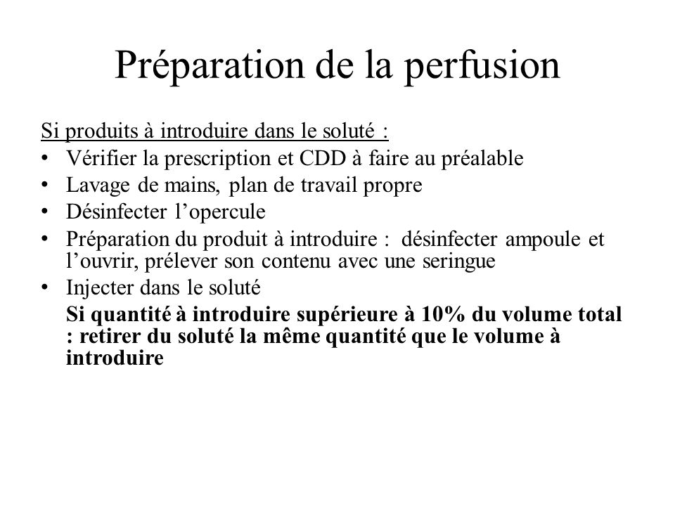 Préparation de la perfusion
