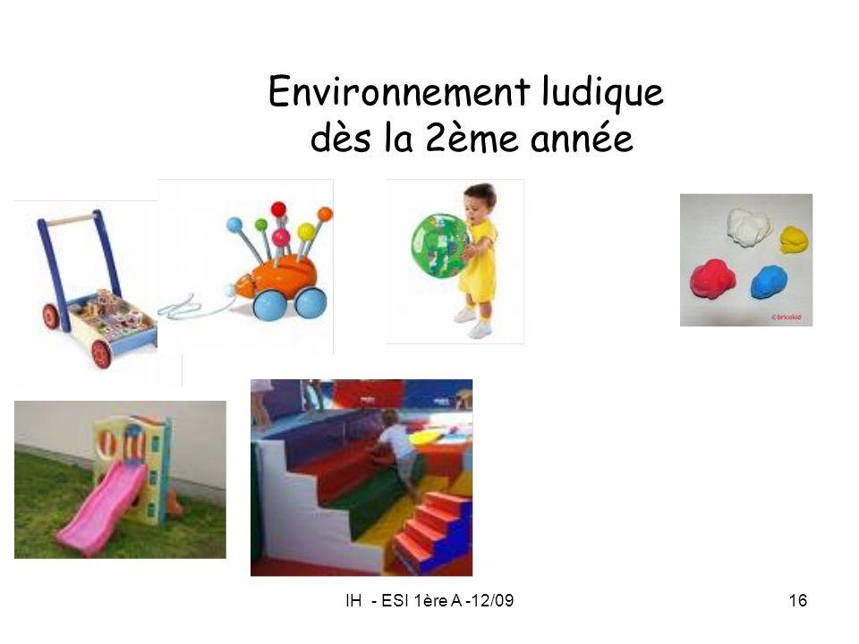 Environnement ludique dès la 2ème année