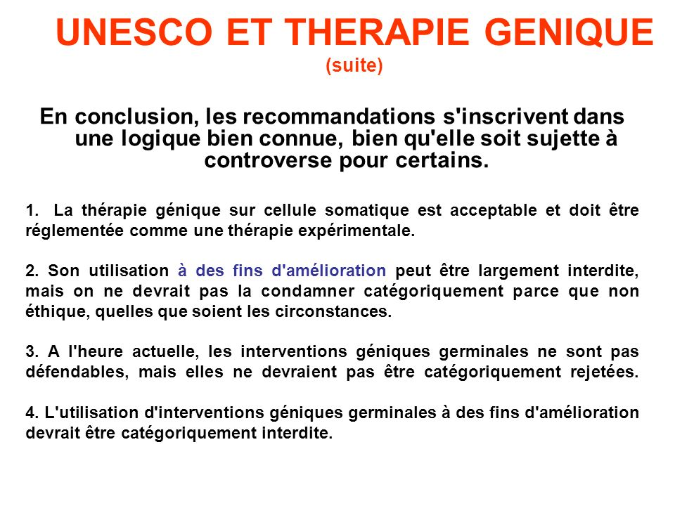 UNESCO ET THERAPIE GENIQUE (suite)