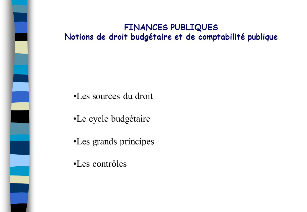 Notions de droit budgétaire et de comptabilité publique