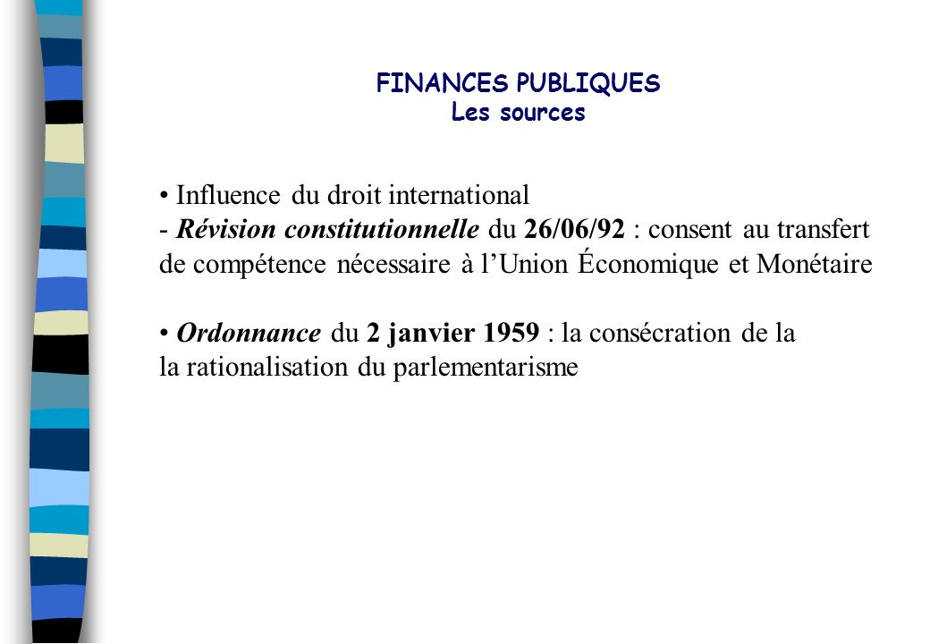 PLAN DIRECTEUR 2002 - 2006 Influence du droit international