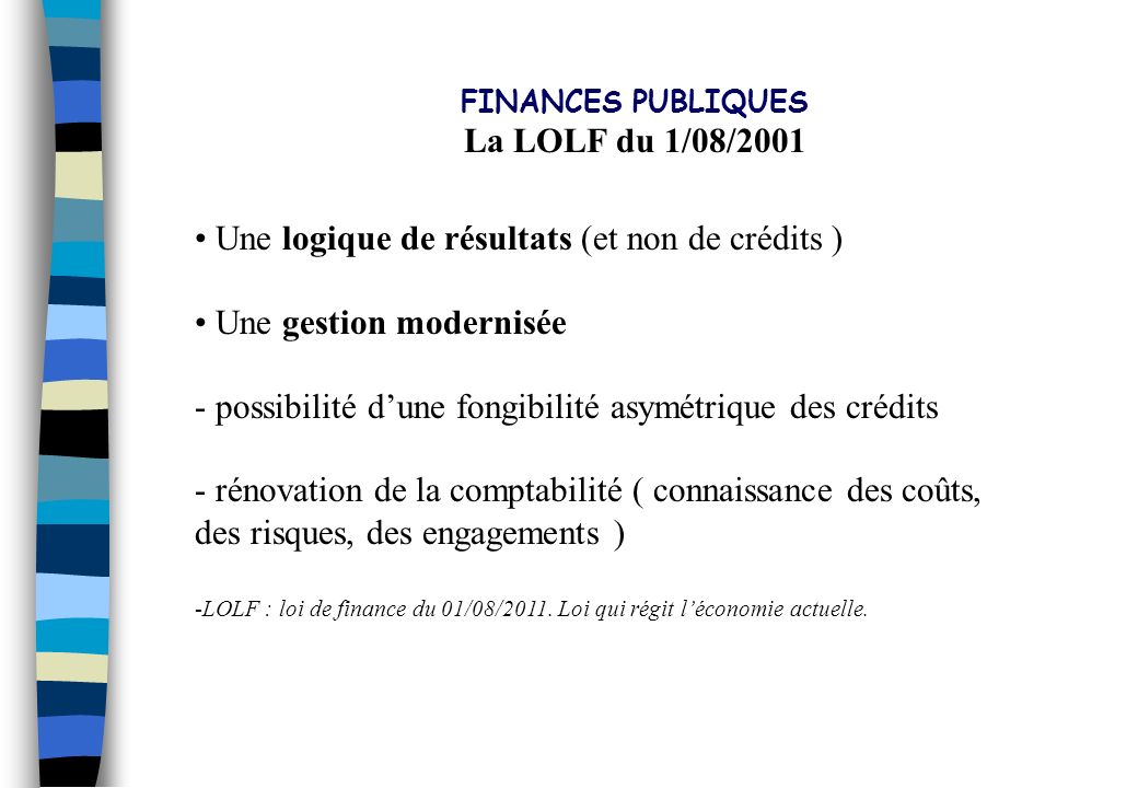 PLAN DIRECTEUR 2002 - 2006 La LOLF du 1/08/2001