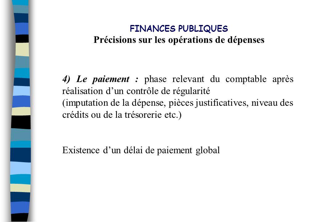 Précisions sur les opérations de dépenses