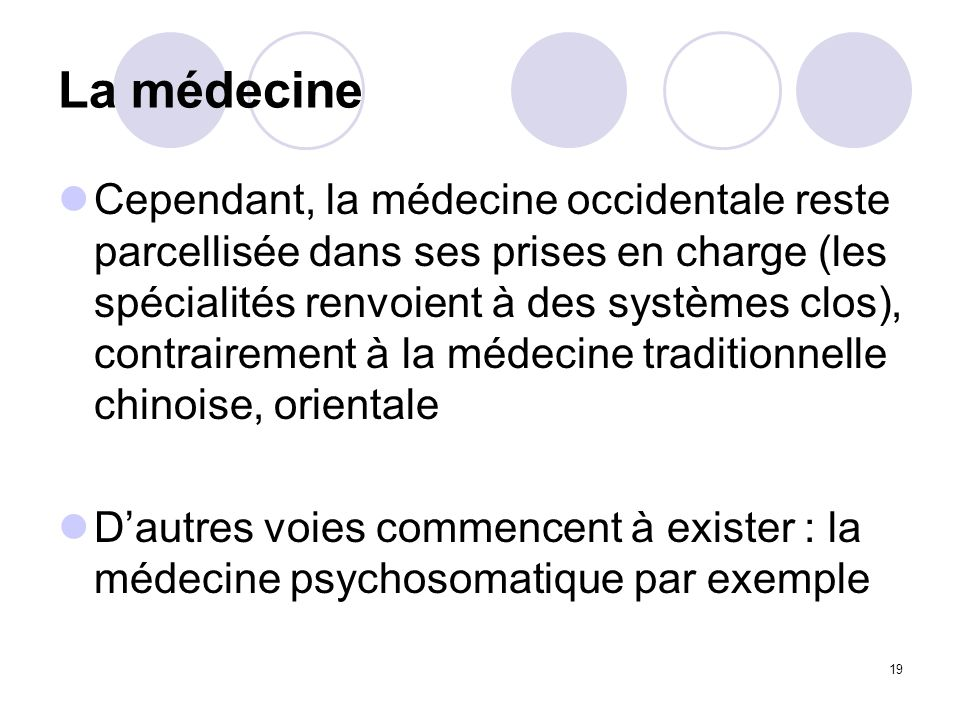 La médecine