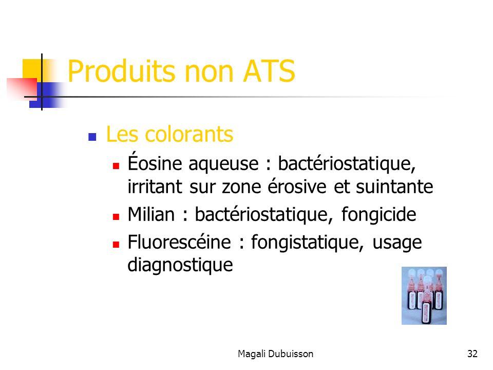 Produits non ATS Les colorants