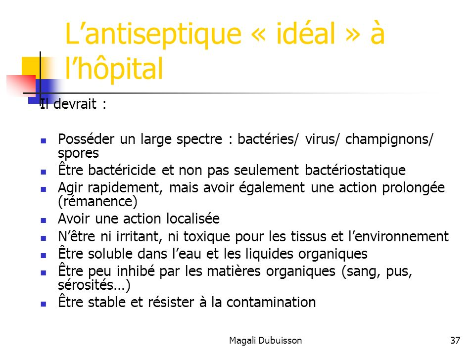 L'antiseptique « idéal » à l'hôpital