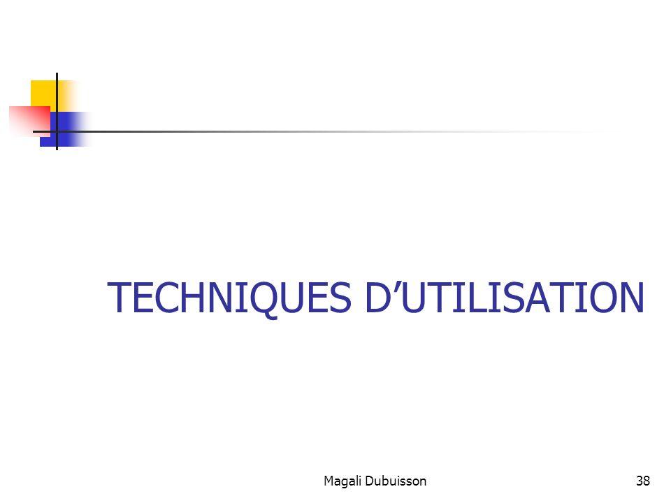 TECHNIQUES D'UTILISATION