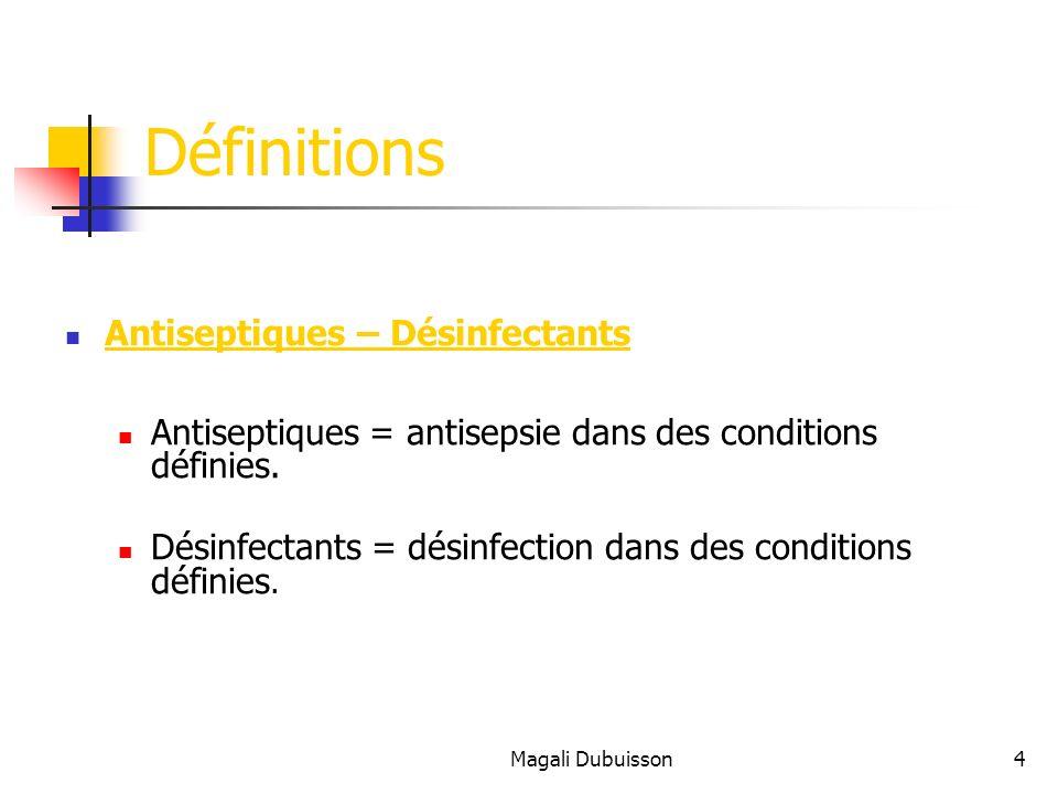 Définitions Antiseptiques – Désinfectants