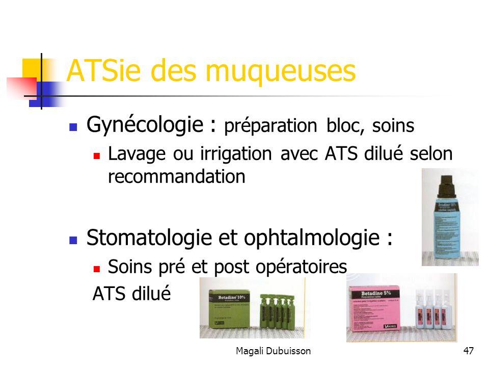 ATSie des muqueuses Gynécologie : préparation bloc, soins