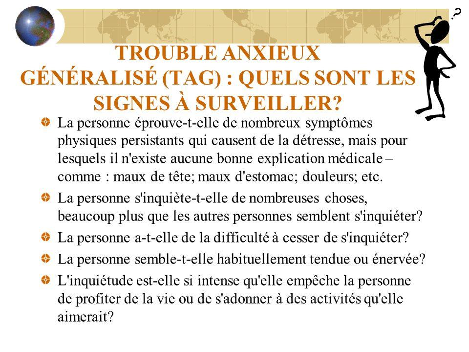 TROUBLE ANXIEUX GÉNÉRALISÉ (TAG) : QUELS SONT LES SIGNES À SURVEILLER