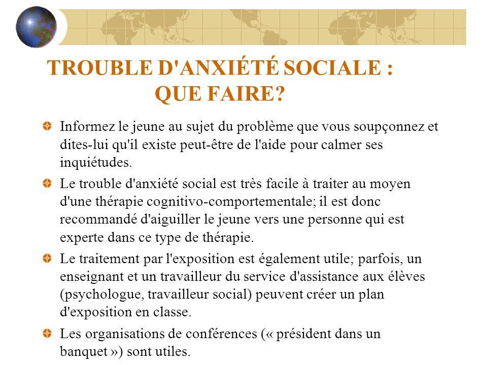 TROUBLE D ANXIÉTÉ SOCIALE : QUE FAIRE