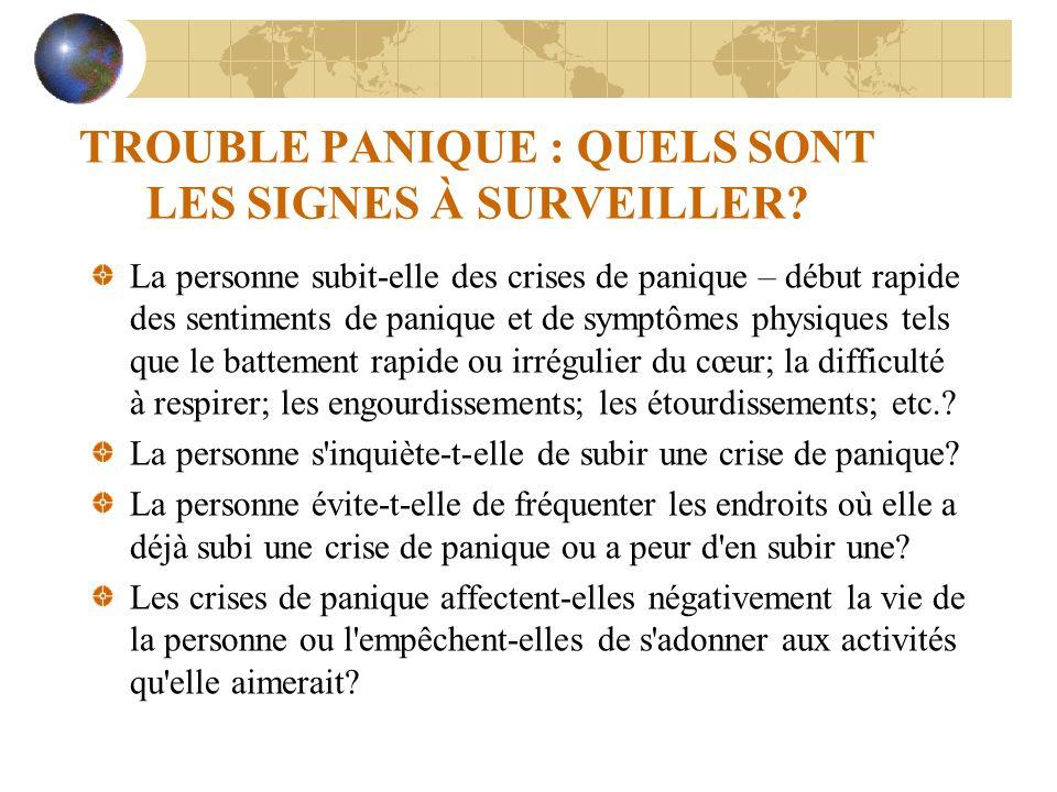 TROUBLE PANIQUE : QUELS SONT LES SIGNES À SURVEILLER