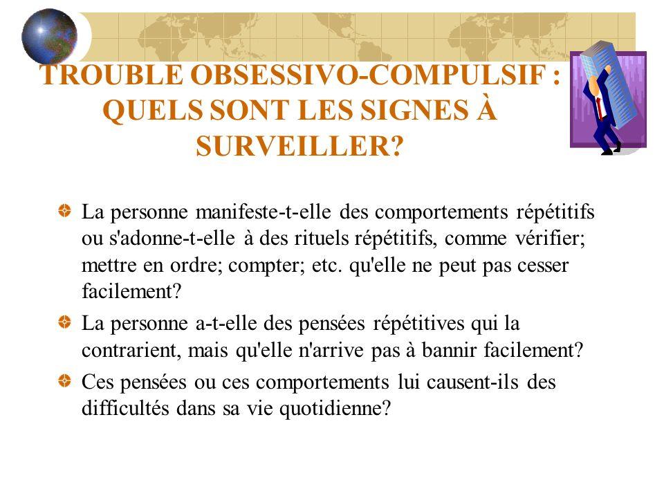 TROUBLE OBSESSIVO-COMPULSIF : QUELS SONT LES SIGNES À SURVEILLER