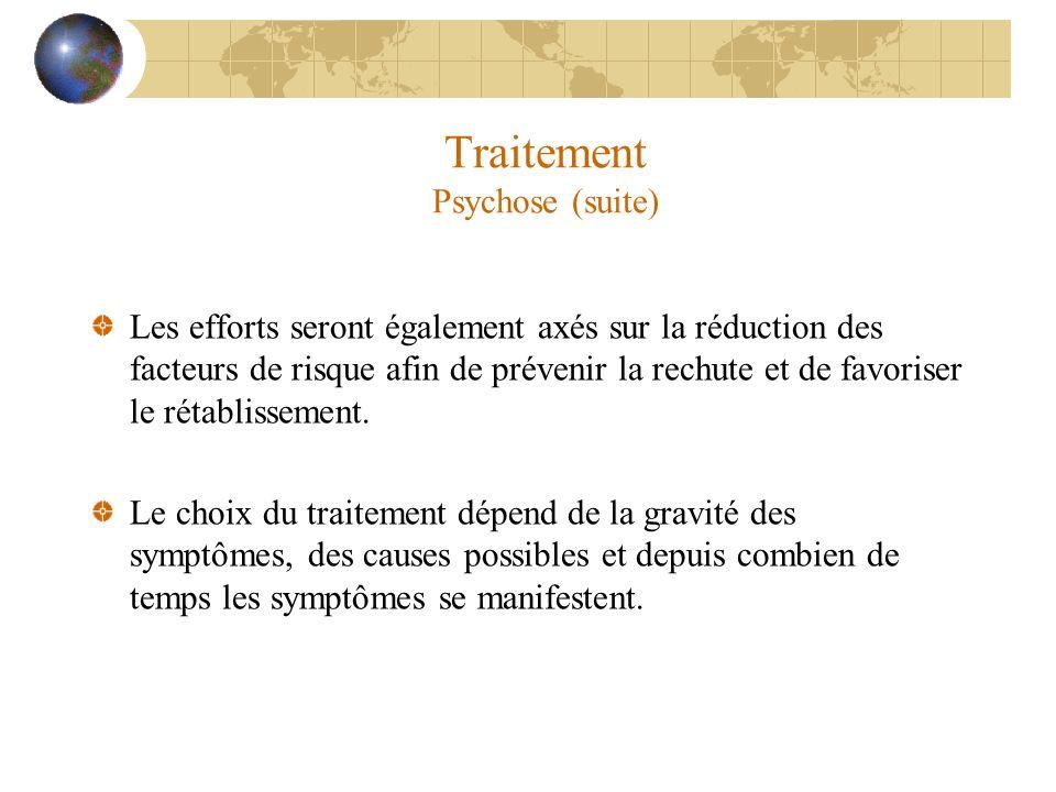 Traitement Psychose (suite)