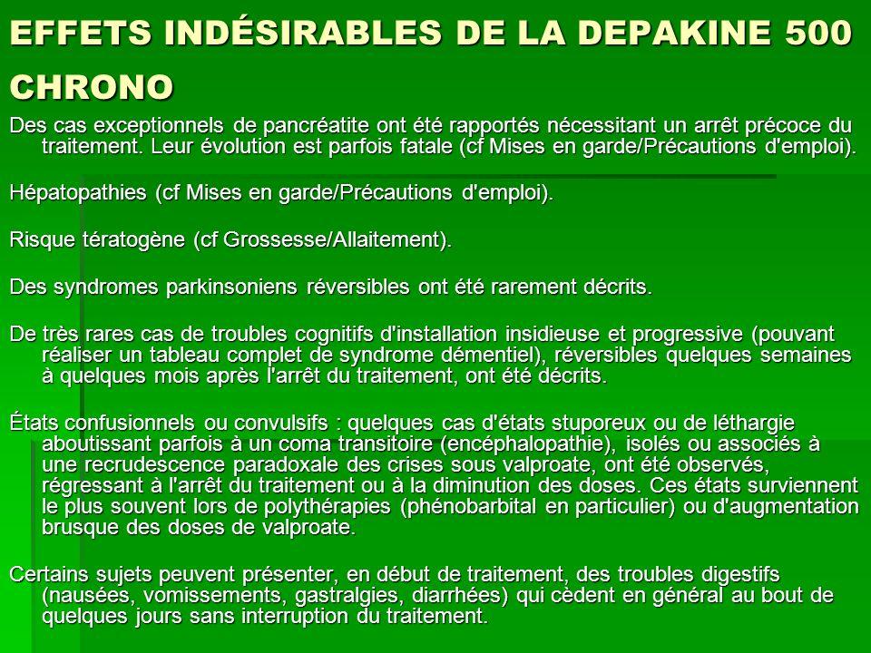 EFFETS INDÉSIRABLES DE LA DEPAKINE 500 CHRONO