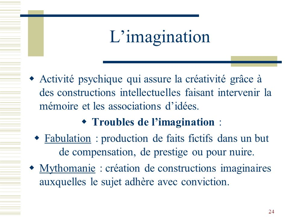 Troubles de l'imagination :
