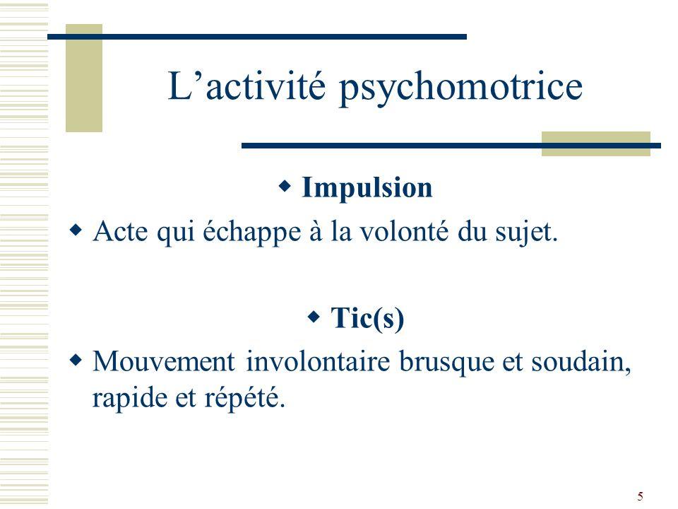 L'activité psychomotrice