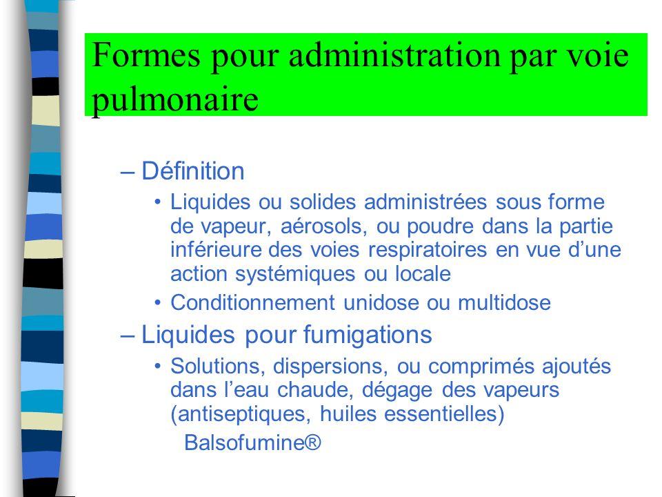 Formes pour administration par voie pulmonaire