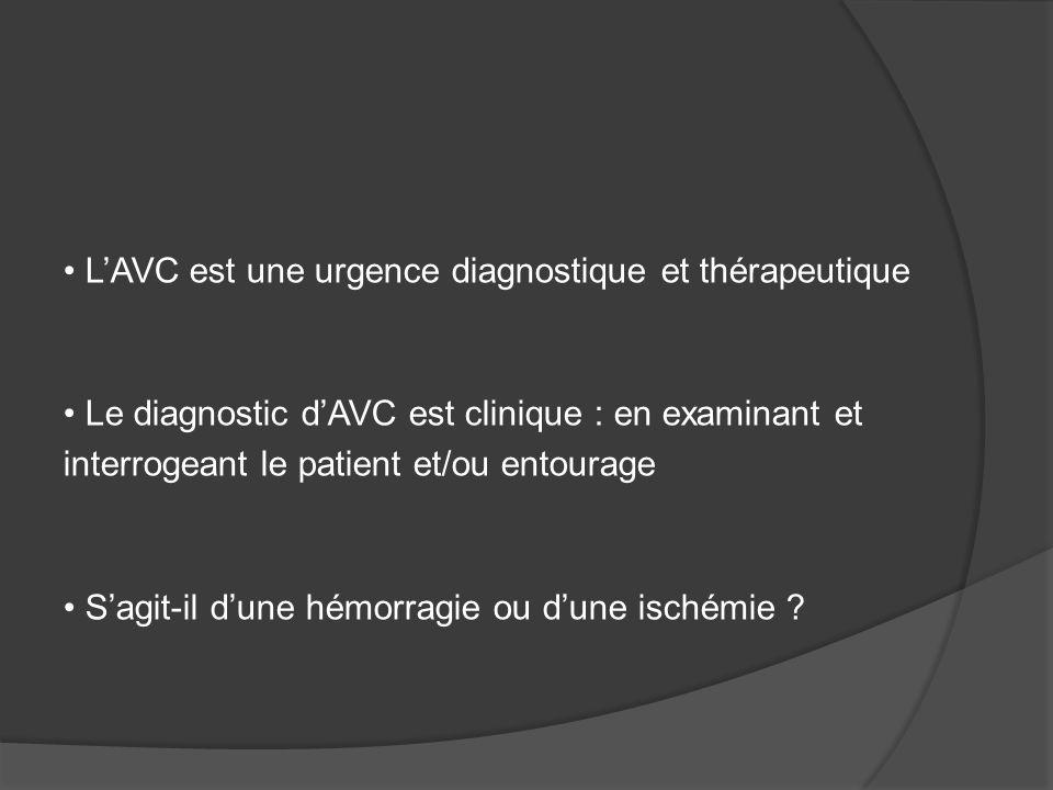 L'AVC est une urgence diagnostique et thérapeutique