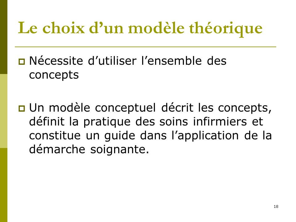 Le choix d'un modèle théorique