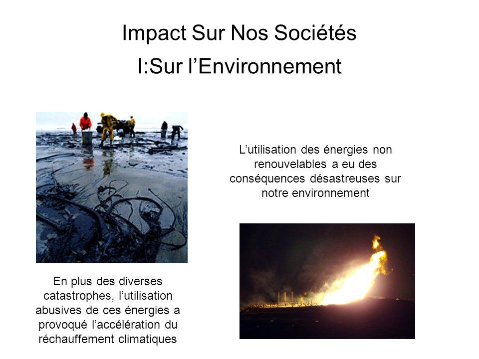 Impact Sur Nos Sociétés I:Sur l'Environnement