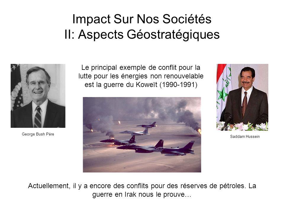 Impact Sur Nos Sociétés II: Aspects Géostratégiques