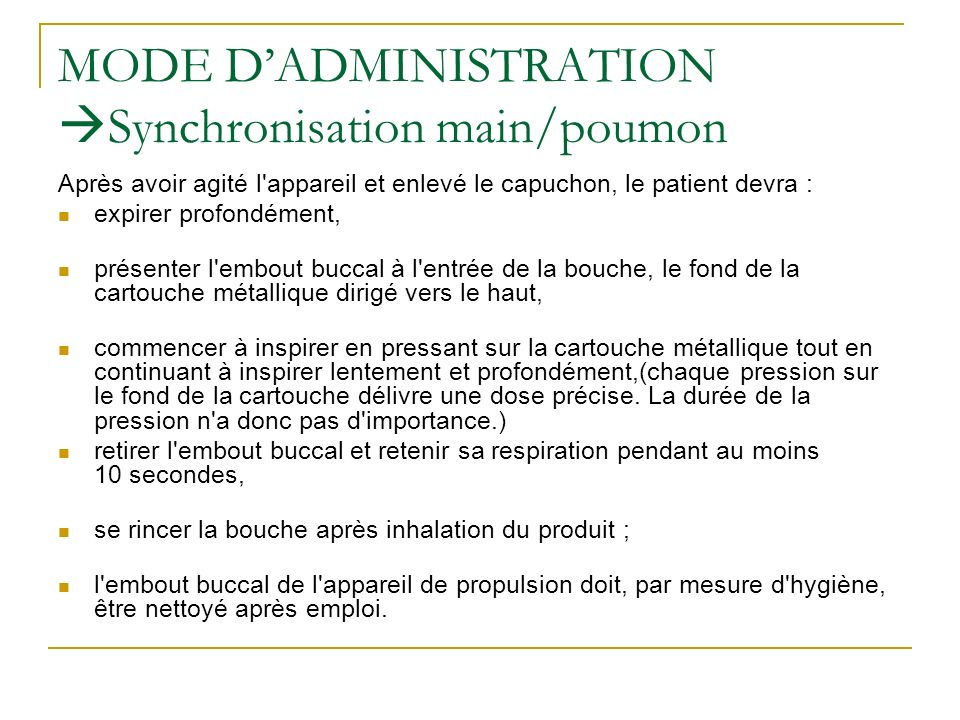 MODE D'ADMINISTRATION Synchronisation main/poumon