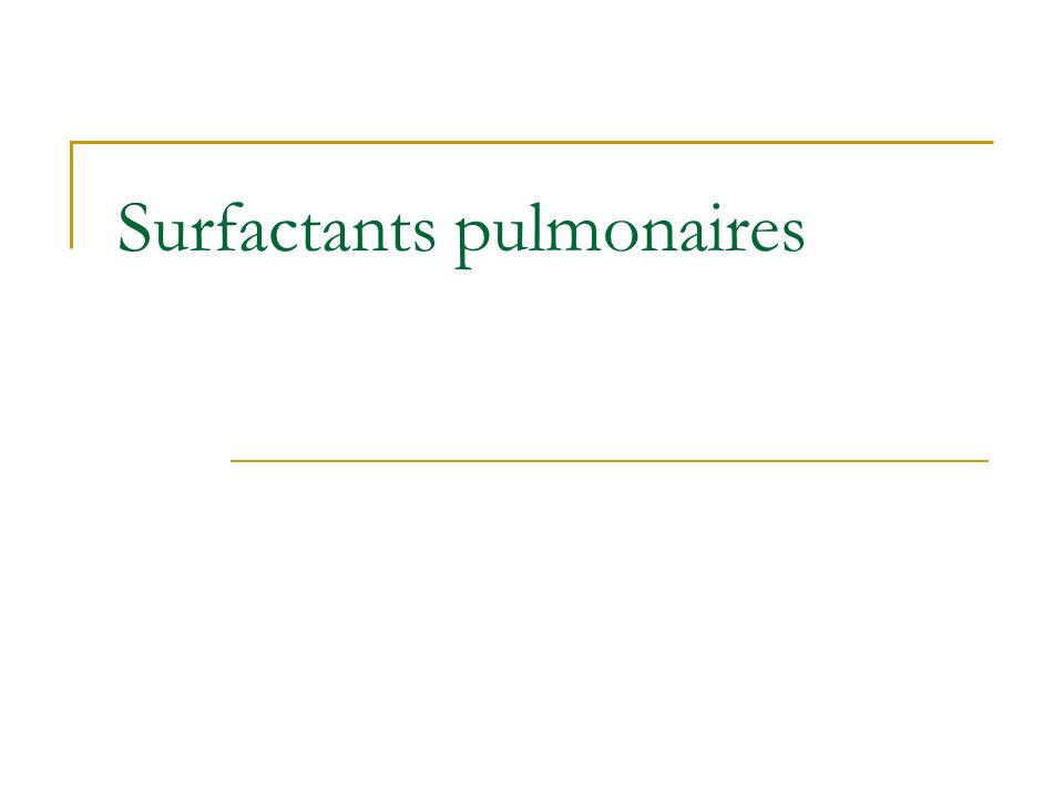 Surfactants pulmonaires