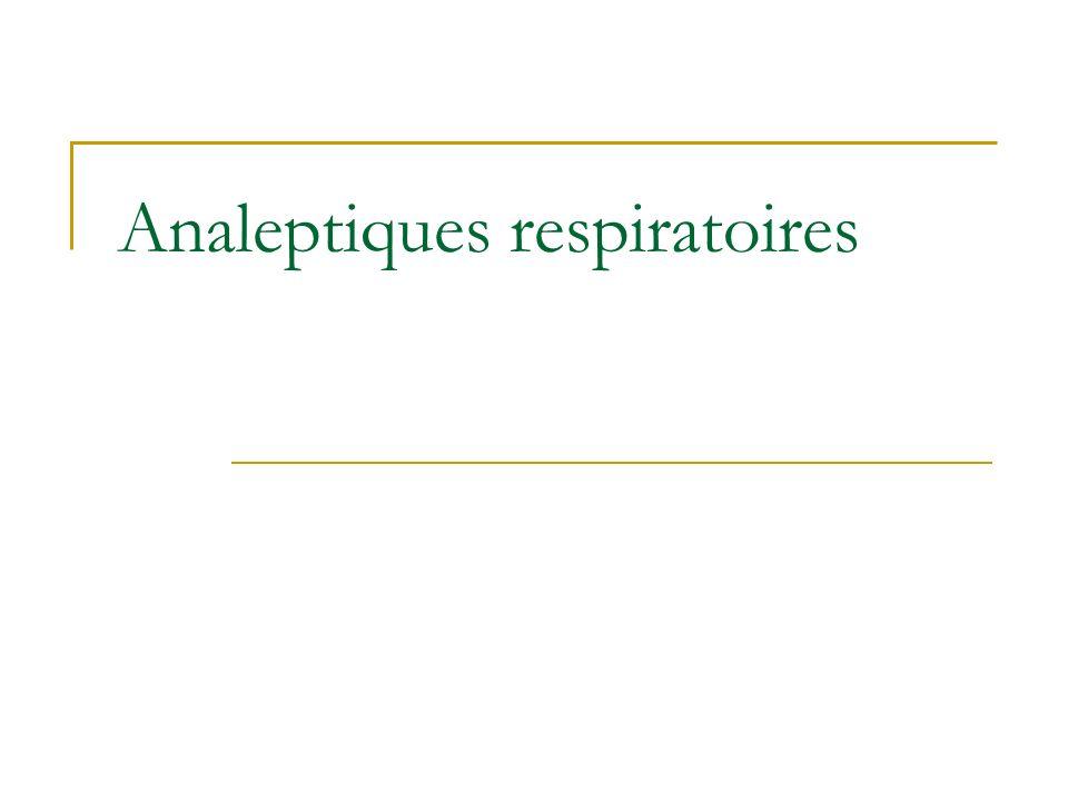 Analeptiques respiratoires