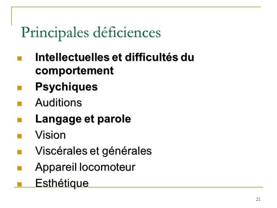 Principales déficiences